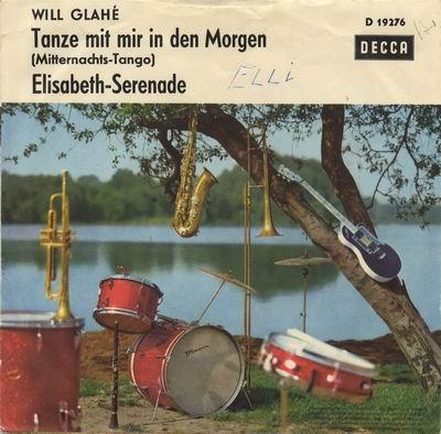 Will Glahé - Tanze Mit Mir In Den Morgen - Elisabeth-Serenade
