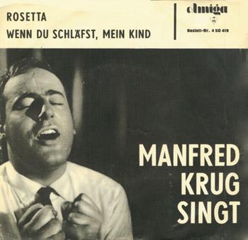 Manfred Krug - Rosetta / Wenn Du Schläfst, Mein Kind